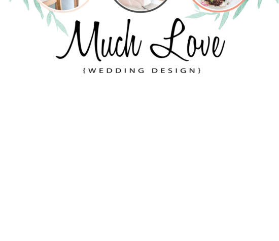 Much Love Wedding Design