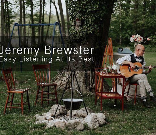 Jeremy Brewster: Easy Listening At Its Best